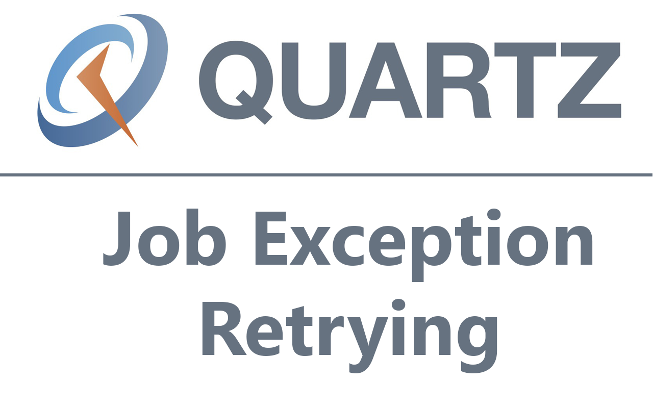 Implementing Job Exception Retrying in Quartz NET
