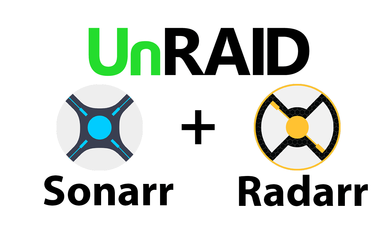 Installing Radarr, Sonarr and Deluge on your UnRAID server