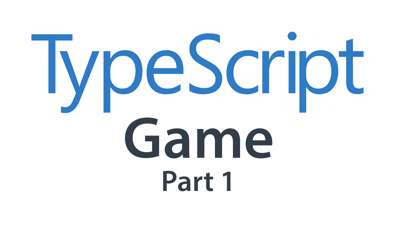 Creating a game using HTML5 Canvas, TypeScript and Webpack 4 (Part 1)